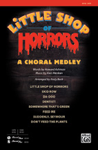 Little Shop of Horrors: A Choral Medley - SATB