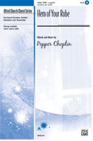 Hem Of Your Robe - SATB, a cappella w/soloist