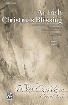 An Irish Christmas Blessing - SAB (SATB recording)